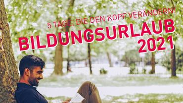 Bildungsurlaub 2021 des Bildungswerk ver.di in Niedersachsen e.V.